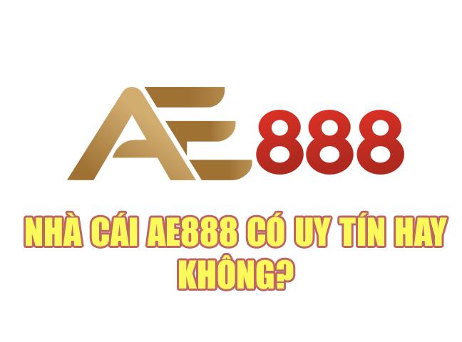 Giới thiệu AE888 – Nhà cái AE888 có uy tín hay không?