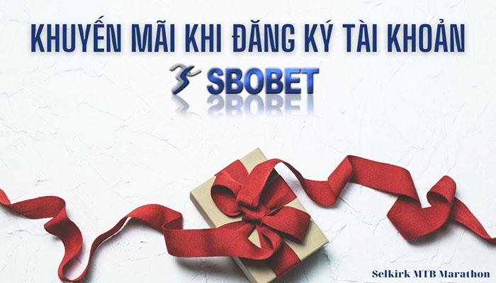 Khuyến mãi khi đăng ký Sbobet