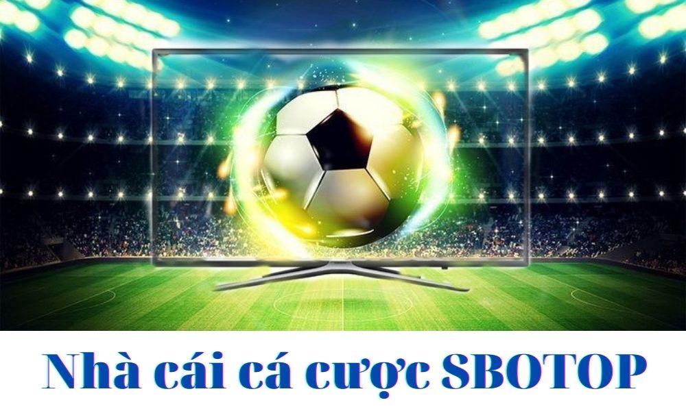 SBOTOP – Link đăng nhập nhà cái SBOTOP mới nhất 2021
